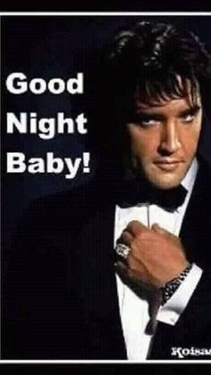 Elvis Presley Quotes, Elvis Presley Pictures, King Elvis Presley, Elvis Presley Family, Elvis And Priscilla, Lisa Marie Presley, Priscilla Presley, Rock And Roll, Good Night Baby