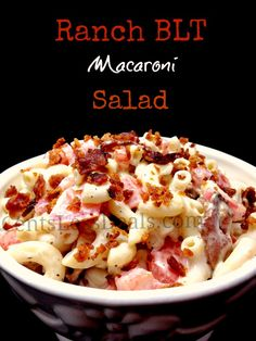 Ranch BLT Macaroni Salad recipe *I substituted the ranch dressing with Hellman's mayo and added real bacon bits because I was pressed for time but would be just as easy to cook extra bacon at breakfast to use. *It's also good using the boxed mac salad and just add tomatoes and real bacon bits.