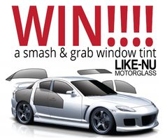 Win a free smash and grab window tint!