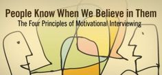 Motivational Interviewing With Academically Unmotivated Students - Part 1: The Principles - School Social Work