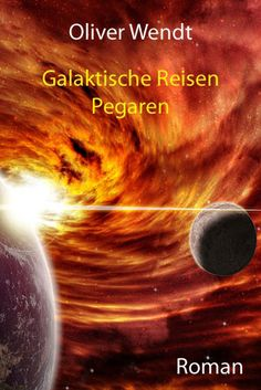Science-Fiction Bücher Oliver Wendt - Pegaren