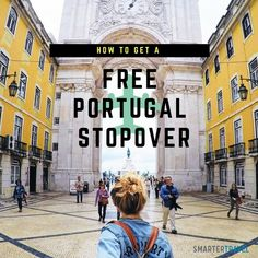 Check out Portugal on a stopover the next time you fly to Europe.
