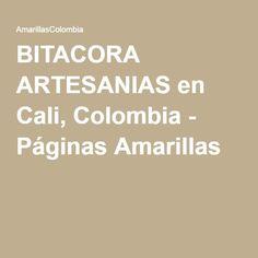 BITACORA ARTESANIAS en Cali, Colombia - Páginas Amarillas