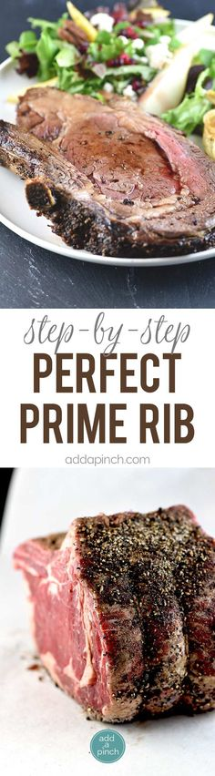 Perfect Prime Rib Recipe - This prime rib recipe results in the perfect prime rib every time. Perfect for the holidays or special occasions. With step by step tips! // addapinch.com