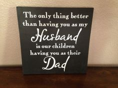 Father's+Day+Sign+The+only+thing+better+than+by+OneChicShoppe,+$28.00