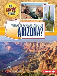 Cover Of What S Great About Arizona Borrow This Ebook For Free With Your Mesa
