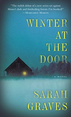 Winter at the Door: A Novel (Lizzie Snow Book 1) by Sarah Graves http://www.amazon.com/dp/B00LRIRBDI/ref=cm_sw_r_pi_dp_NA8Pwb0Y5E34X