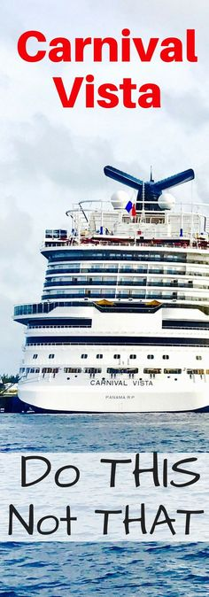 Learn what to do and what not to do aboard Carnival's latest ship, the Carnival Vista. Make sure to plan your days taking in account our recommendations.