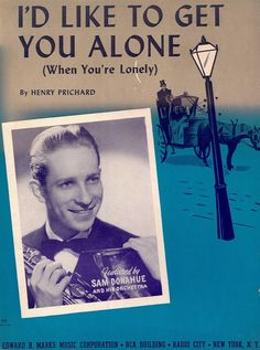 SAM DONAHUE AND HIS ORCHESTRA - I D LIKE TO GET YOU ALONE - 1945 - MUSIKNOTE