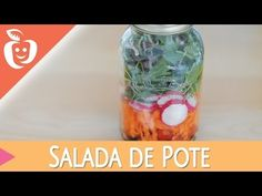 Salada no Pote: Como conservar as suas saladas