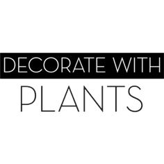 Decorate With Plants Text
