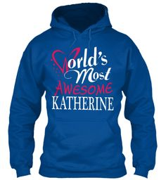 Tshirt Name Katherine !!! Royal Sweatshirt Front