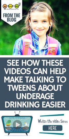 kids need to hear something seven times before it sinks in. This is a challenge when we're trying to educate our kids about the risks that underage drinking pose to growing brains and bodies at a critical age when they could be exposed to alcohol for the