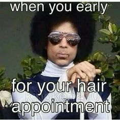Too funny. Sent this to my daughter as she waited to get her hair cut... She loved it... The look says it all.