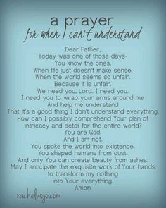 a prayer for when I can't understand.