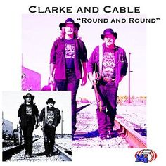 """Clarke and Cable's newly released album """"Round and Round"""" now available on  Amazon Music, with a rebel country flavor."""
