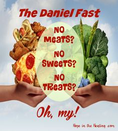 The Daniel Fast: No meats, no sweets, no treats? The Daniel Fast is a Biblically-based, partial fast taken from Daniel 1 and Daniel 10 when Daniel Daniel Plan Detox, Daniel Fast Meal Plan, 21 Day Daniel Fast, 10 Day Fast, The Daniel Plan, Daniel Fast Recipes, Fast Dinners, Fast Easy Meals, Daniel Fast Breakfast