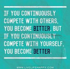 Be better. Not bitter.