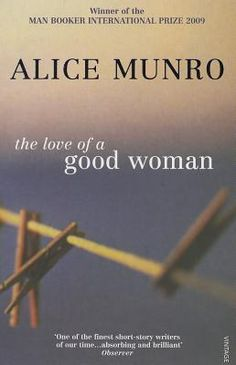 Availability: The love of a good woman : stories / by Alice Munro. Book Club Books, My Books, Alice Munro, Nobel Prize In Literature, Reading At Home, Story Writer, The Great Escape, Book Suggestions, Book Journal