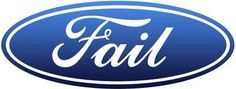 If corporate logos were honest. Whose Ford hasn't had some kind of major problem underneath the hood? We heard FORD stands for Fix Or Repair Daily. Ford Ecosport, Ford Gt40, Ford S Max, Ford Mustang, Ford Motor Company, Ford Emblem, Aston Martin, Mclaren Mercedes, Ford Focus