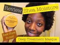Review | Shea Moisture Raw Shea Butter Deep treatment Masque (w/ Demo)