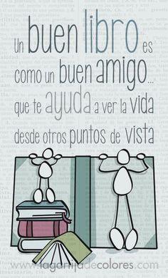 """""""Un bon llibre és com un bon amic que t'ajuda a veure la vida des d'altres punts de vista"""""""
