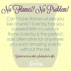 No Flames, No Problem. Practice Safe Scents with Scentsy #scentsbykris