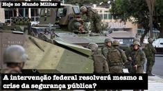 A intervenção federal resolverá mesmo a crise da segurança pública?