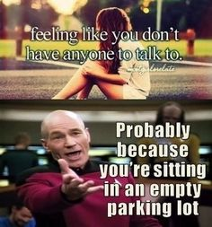 Jean-Luc Picard against the use of desperate memes with obscure backgrounds. :D