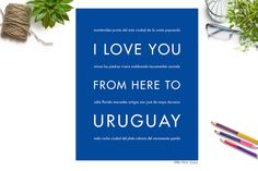 I Love You From Here To URUGUAY art print