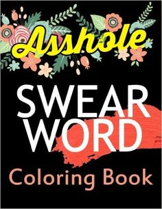 Amazon Swear Word Coloring Book Rude Pattern Fantastic Adult Books Stress Relief Cuss Sweary