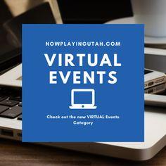 Virtual Events   NowPlayingUtah.com
