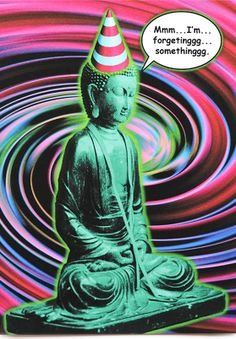 Funny Buddha belated birthday card is crafted in Popliments' copyrighted psychedelic pop art style. Inspired by a photo of a statue, this greeting card has a color palette of magenta, green and blue.   Front: Hmm...I'm forgetinggg...somethinggg Inside: .Oh yeah, Happy Belated Birthday! Birthday Wuotes, Belated Birthday Wishes, Birthday Greetings, Birthday Cards, Happy Birthday, Funny Greeting Cards, Psychedelic, Buddha, Pop Art