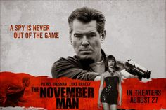 Mega Media Overload: Brosnan is back, The November Man review