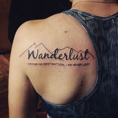 Image result for wanderlust and mountain tattoo