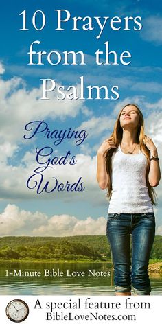 Have you ever prayed Scripture? It's a wonderful way to enrich our prayers and this post offers 10 great prayers from the book of Psalms. You might want to pin or bookmark it for easy use! 7-9: 23