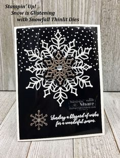 Black & White Stampin' Up! Snow is Glistening Card with FREE PDF The Limited Edition (November 2018 Only) Snowflake Showcase is here Christmas Cards 2018, Homemade Christmas Cards, Stampin Up Christmas, Xmas Cards, Homemade Cards, Handmade Christmas, Holiday Cards, Snowflake Cards, Christmas Snowflakes