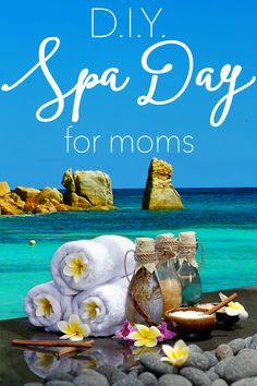 DIY Spa Day for Moms