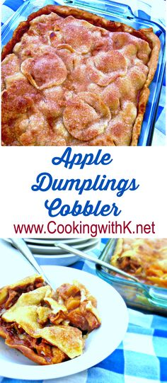Apple Dumpling Cobbler will become one of your favorite apple dessert!  It is made with all the flavors of Apple Dumplings.