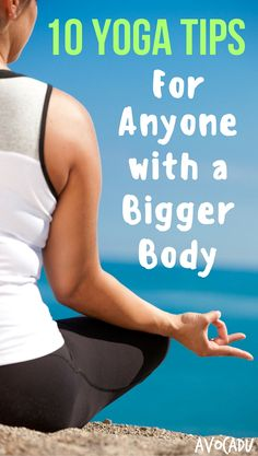 The most beautiful thing about yoga is that ANYONE can do it! It does not matter your age, size, flexibility, etc. That being said, these yoga beginner tips will help anyone with a bigger body in their yoga journey. http://avocadu.com/yoga-tips-bigger-body/