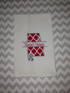 Alabama Applique Kitchen Towel by SouthernCharmsGifts on Etsy, $12.00 But not Alabama :)