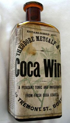 "Metcalf's Coca Wine was one of a large number of cocaine-containing wines available on the market. All claimed medicinal effects, although they were undoubtedly consumed for their ""recreational"" value as well."" Coca wine contained 30 grains of Erythroxylum coca (from which Cocaine is made) per ounce of wine"