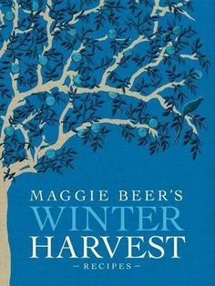 Maggie Beer's Winter Harvest Recipes. From the big Harvest book!