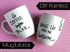 DIY Painted Mugs- There are a lot of tutorials for this that use a regular sharpie, which will not hold up to the dishwasher. This blog has it right.