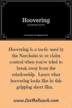 A new twist on narcissism education.  See what hoovering looks like in this short film!
