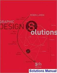 Solutions Manual for Graphic Design Solutions Edition by Robin Landa - 2020 Test Bank and Solutions Manual Web Design Quotes, Web Design Trends, Design Posters, Online Web Design, Web Design Company, Design Websites, Robin, Interactive Media, Conception