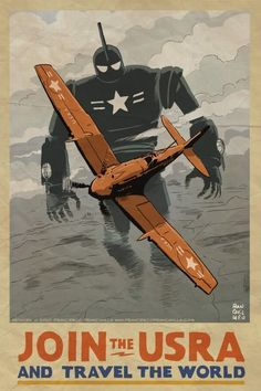 """""""US Robot Army"""" poster by Francesco Francavilla. Perhaps too WWII, but it pulses with dieselpunk energy."""