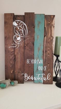 Reclaimed wood sign Be your own kind of by TinHatDesigns on Etsy