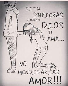 Nunca jamás te dejes menospreciar por nadie, en los cielos hay un Dios que te ama con amor eterno, no necesitas a nadie más si lo tienes a Él ✝