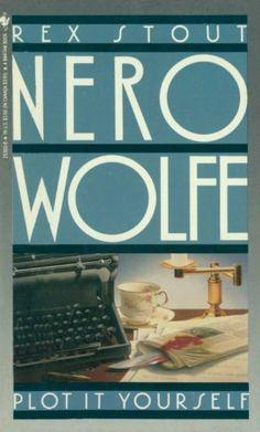 Plot It Yourself (Nero Wolfe Series)